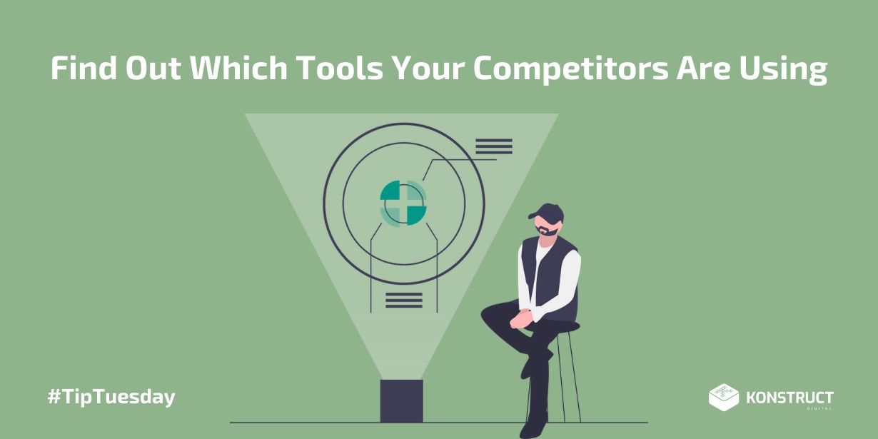 Find Out Which Tools Your Competitors Are Using