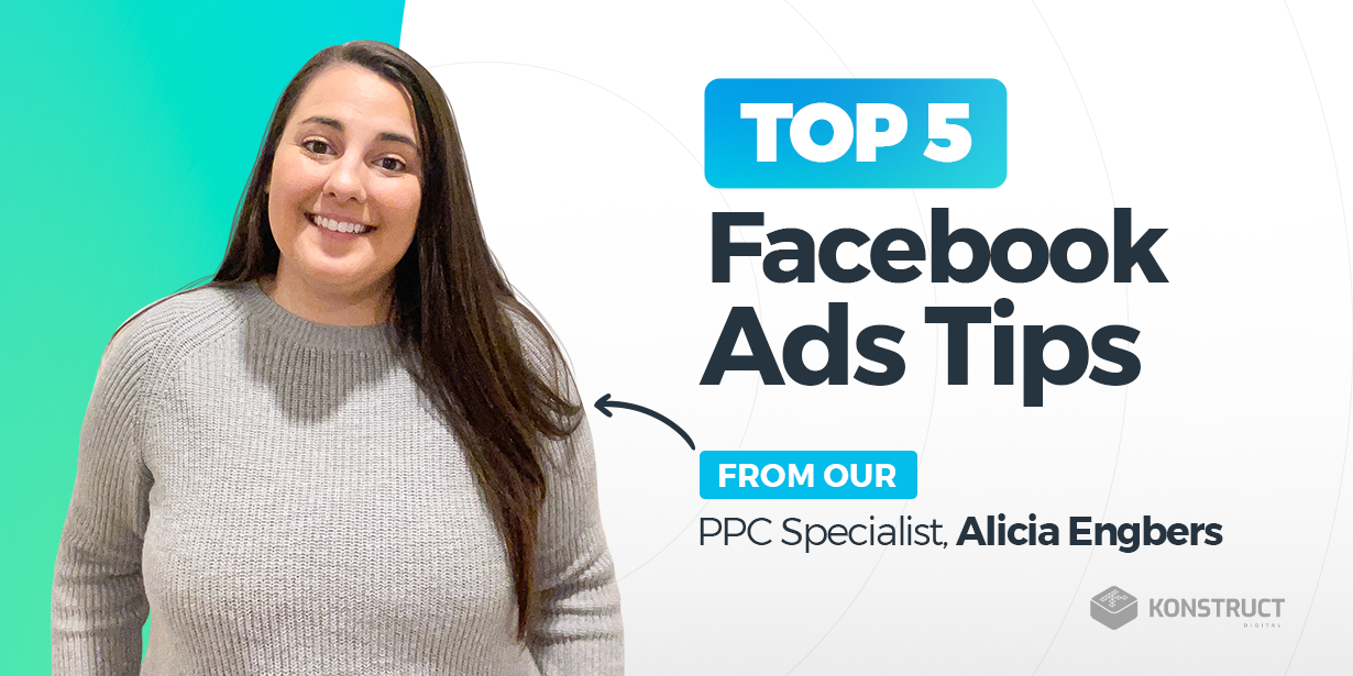 Top 5 Facebook Ads Tips From Our PPC Specialist